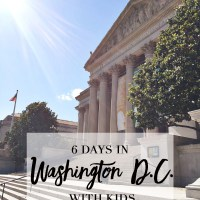 6 Days in Washington D.C. with Kids - The Outside & In