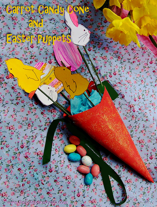 Carrot Candy Cones and Easter Puppets