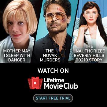 FREE 7-DAY TRIAL of Lifetime Movie Club!