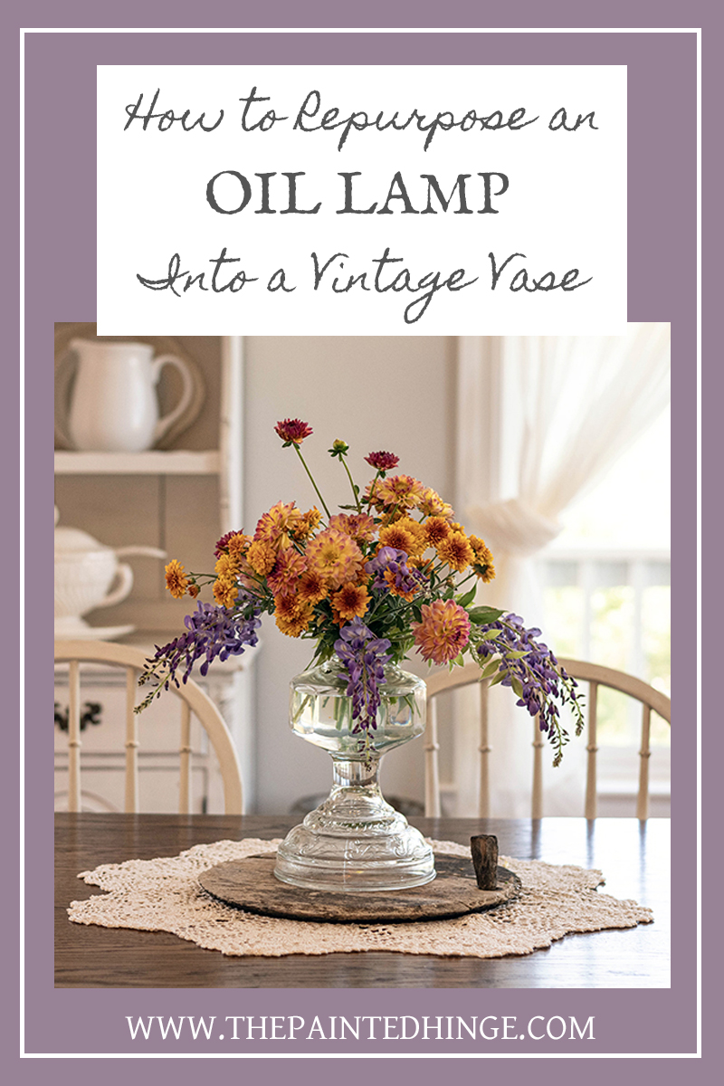 How to repurpose an oil lamp into a vintage vase!