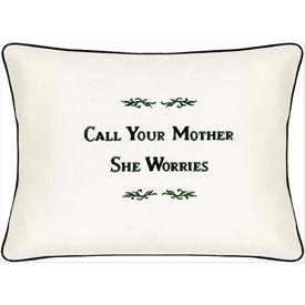 call your mother she worries cream embroidered pillow