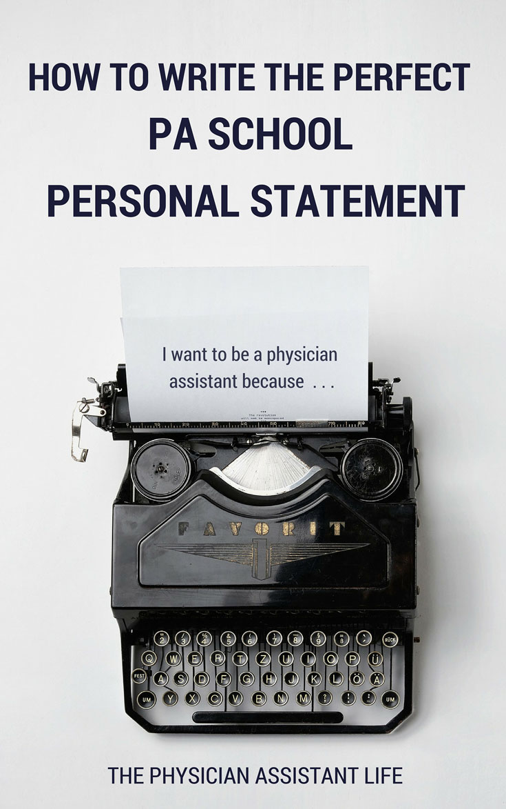 How To Write The Perfect Physician Assistant School Application Essay | The  Physician Assistant Life