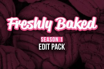 'Freshly Baked' Pan Dulce Life Season 1 DJ Edit Pack