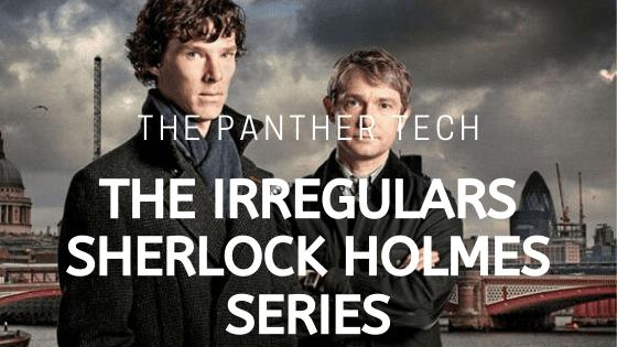 The Irregulars:Sherlock Holmes TV Series