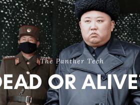 Is Kim Jong Un Dead or Alive?