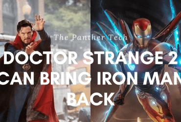 Doctor Strange 2 can bring Iron Man back. (1)