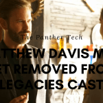Matthew Davis may get removed from Legacies cast