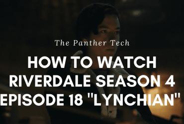 Riverdale Season 4 Episode 18 _Lynchian_
