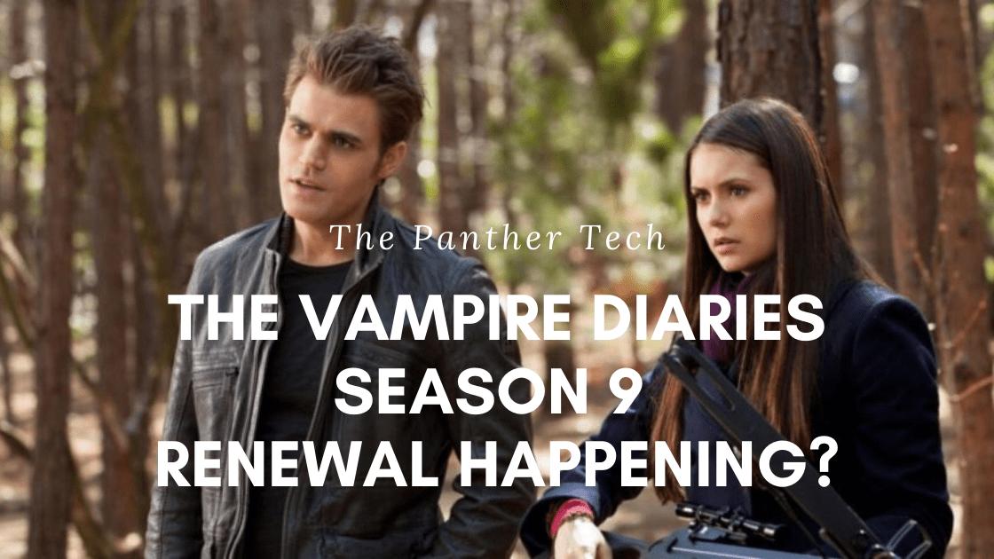 The Vampire Diaries Season 9_ Renewal happening_