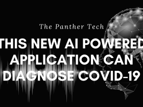 This new AI Powered application can diagnose COVID-19