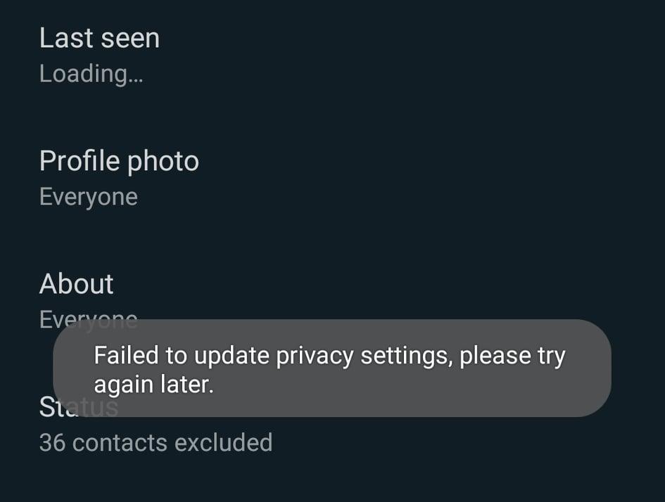 WhatsApp Down? Last Seen settings not changing