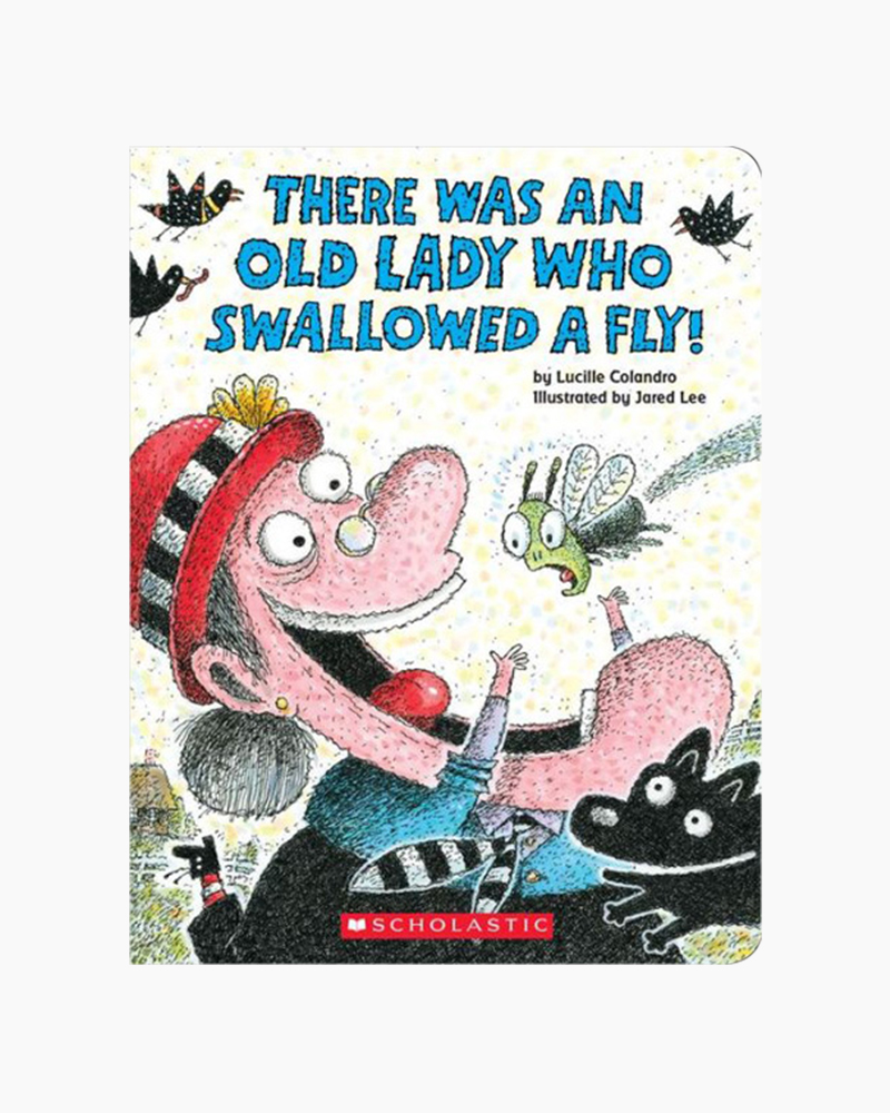 There Was An Old Lady Who Swallowed A Fly Board Book