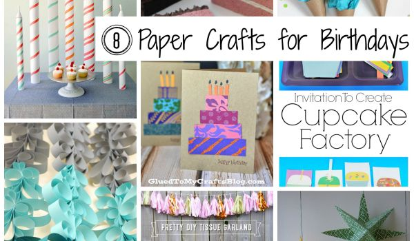 8 paper crafts to make for birthday parties