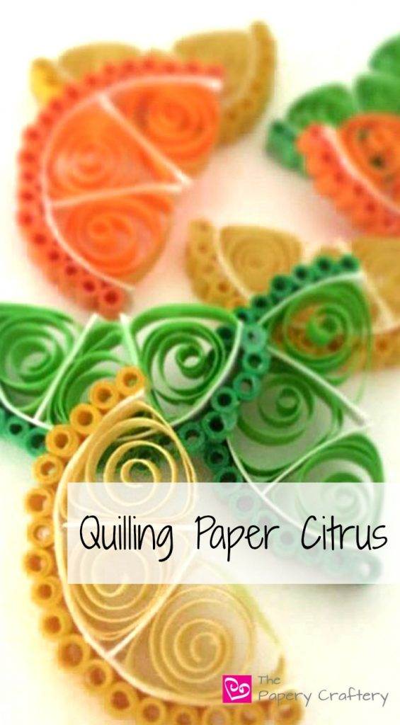 Quilling Paper Citrus - How to Make Quilling Paper Citrus Slices
