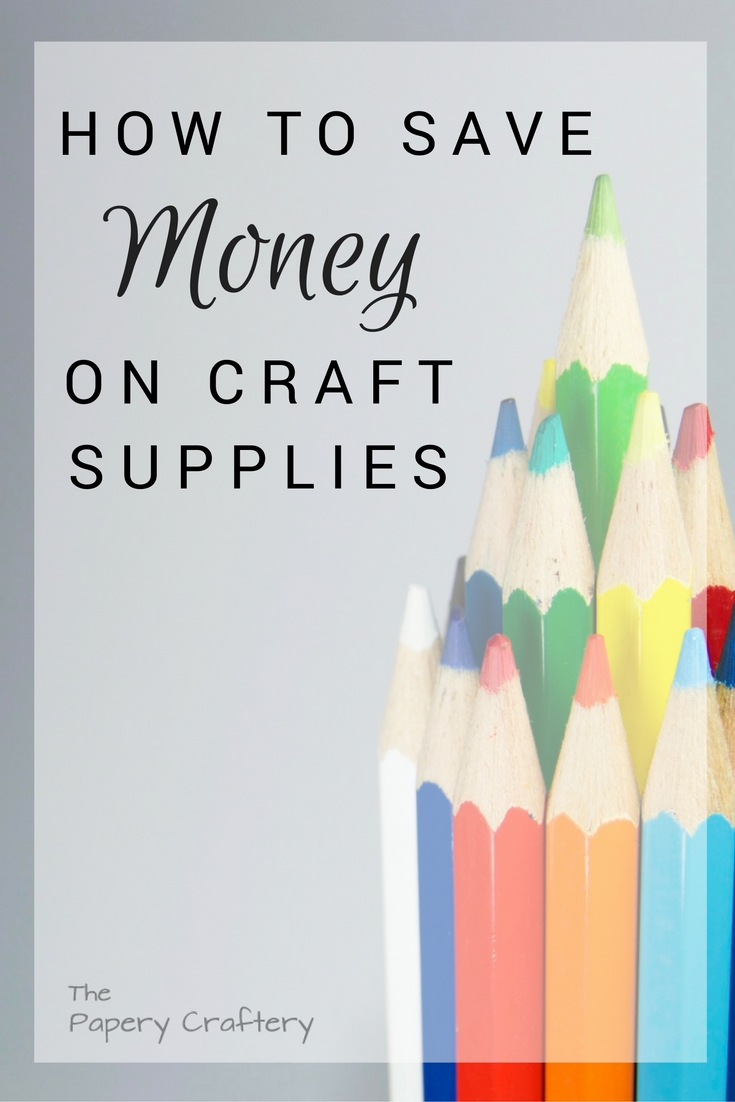 Smart and thrifty tips on how to save money on craft supplies || www.thepaperycraftery.com