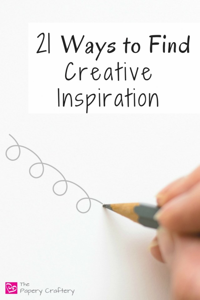 21 Ways to Find Creative Inspiration. A great list for all crafters searching for new ideas! || www.thepaperycraftery.com