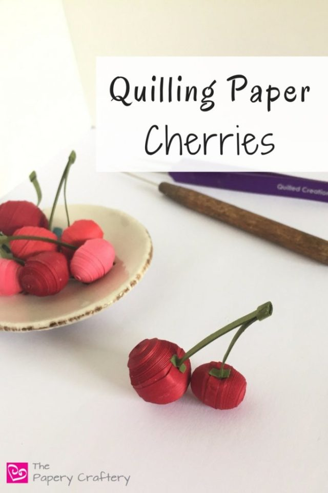 Quilling Paper Cherries ~ Simple but realistic summer quilling craft. Make one or a bunch! || www.thepaperycraftery.com