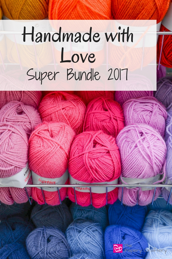 Handmade with Love Super Bundle 2017 ~ Start a new hobby or brush up on your skills with an amazing deal! || www.thepaperycraftery.com