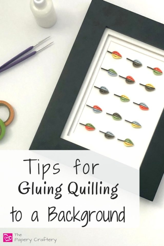 Tips for Gluing Quilling to a Background ~ Make a quick quilled leaf craft and learn some helpful hints about mounting for framing || www.ThePaperyCraftery.com