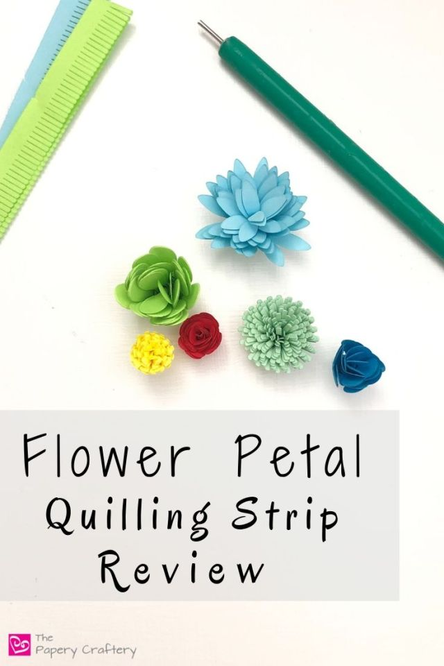 Flower Petal Quilling Strip Review - Petal shaped pre-cut paper strips for simple rolled flowers | ThePaperyCraftery.com