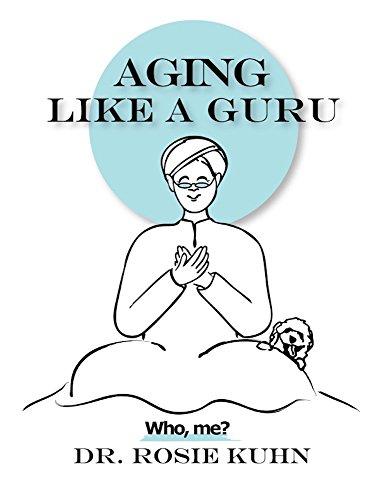 Aging Like a Guru: …Who Me?