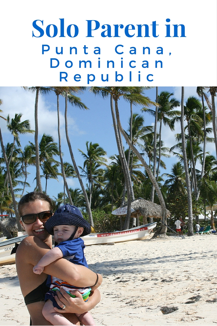 Solo Parent in Punta Cana, Dominican Republic
