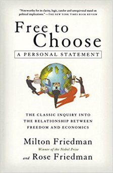 Free to Choose: A Personal Statement by Milton Friedman & rose Friedman