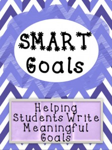 SMART Goals - Helping Students Write Meaningful Goals