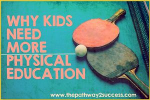 Why Kids Need More Physical Education