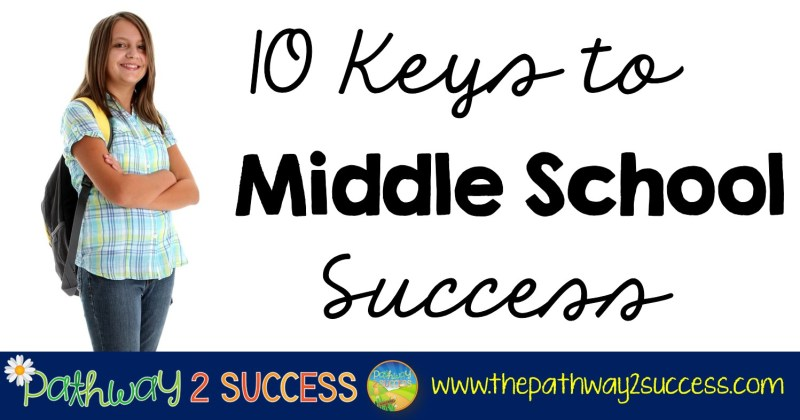 Top 10 Keys to Middle School Success
