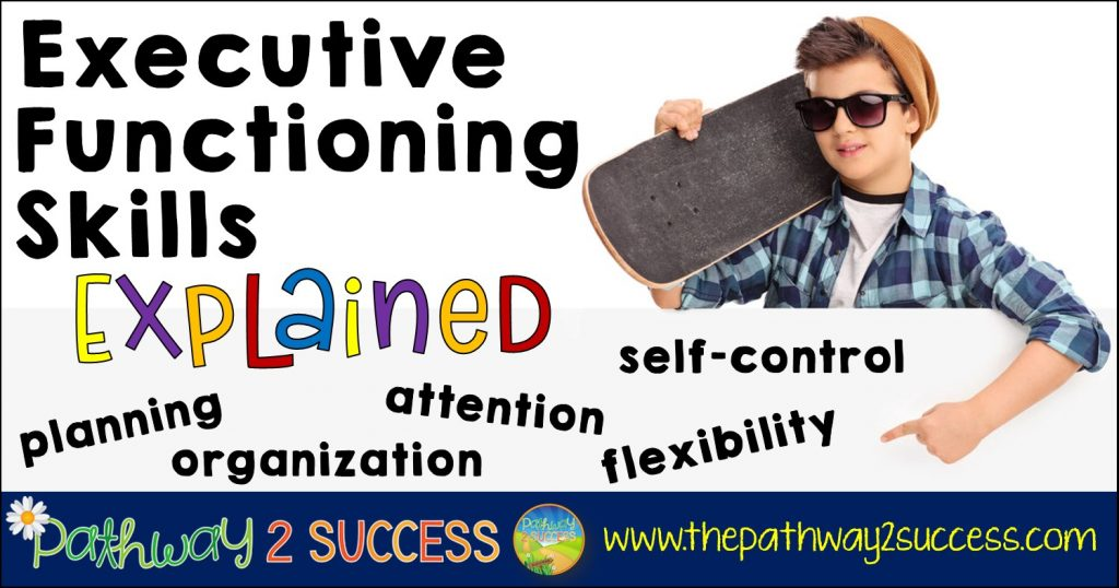 Executive Functioning Strategies for the Classroom Blog Post