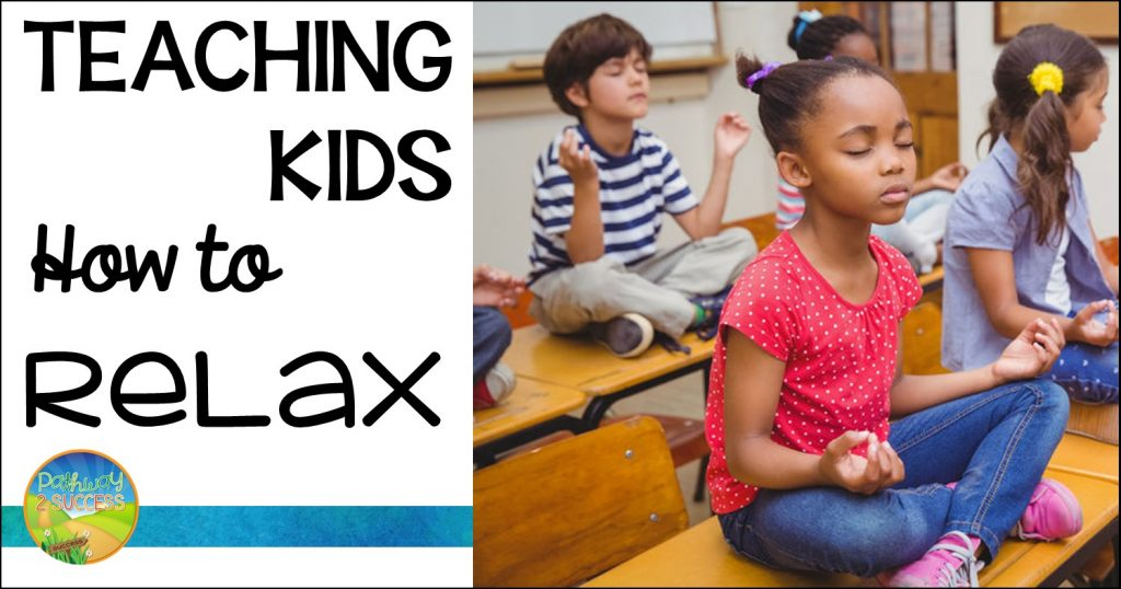 Teaching Kids How To Relax