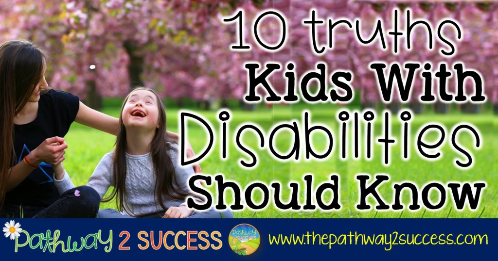10 Truths Kids with Disabilities Should Know