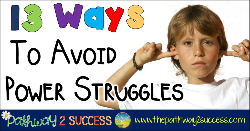 13 Ways to Avoid Power Struggles