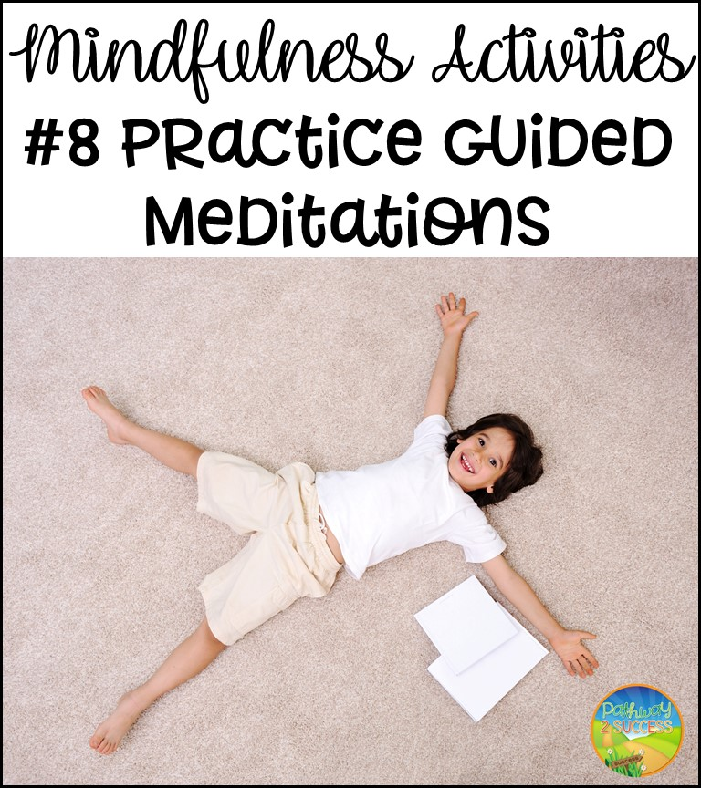 Mindfulness Activities: Practice Guided Meditations