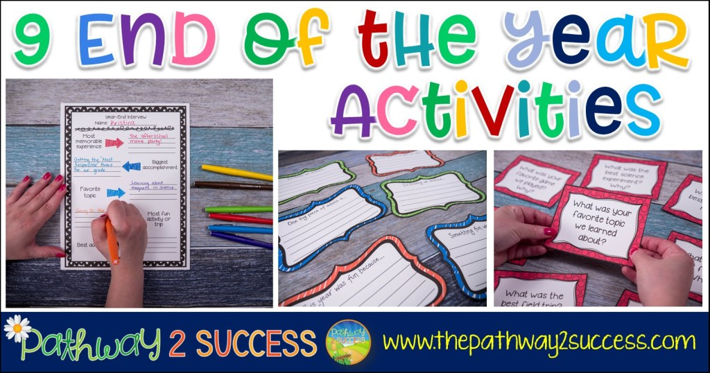 9 End of the Year Activities for Educators