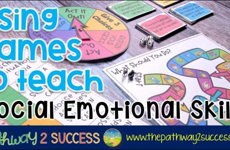 Using Games to Teach Social Emotional Skills