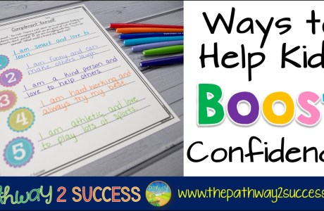 Ways to Help Kids Boost Confidence