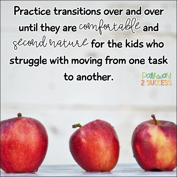 Practice transitions over and over to help kids who struggle with executive functioning challenges. #executivefunctioning #adhd #pathway2success