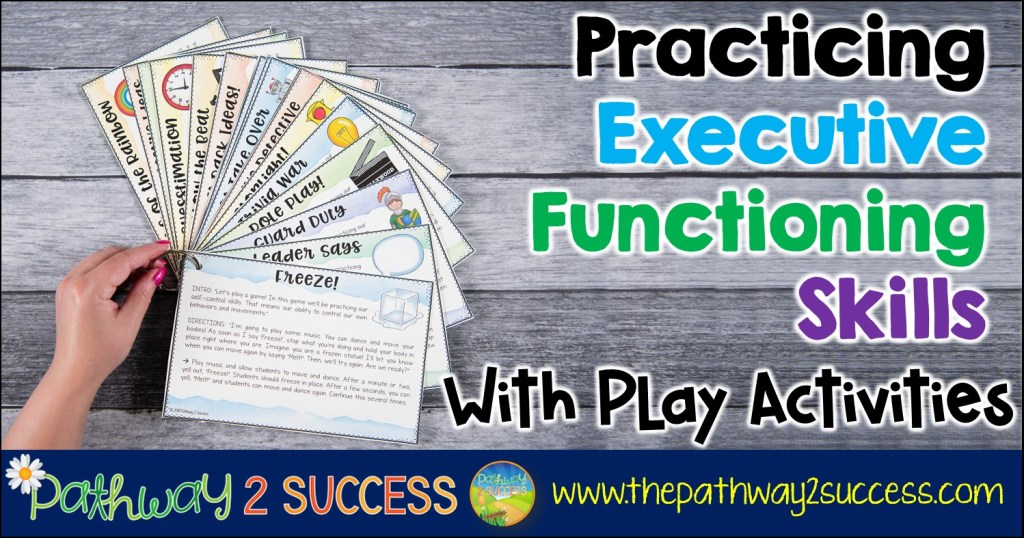 How to practice and learn executive functioning skills using games and play activities! Fun activities like role play, freeze, guard duty, and more are great ways for elementary students to learn skills like attention, self-control, flexibility, organization, and more. #executivefunctioning #pathway2success
