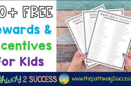 50+ FREE Rewards & Incentives for Kids