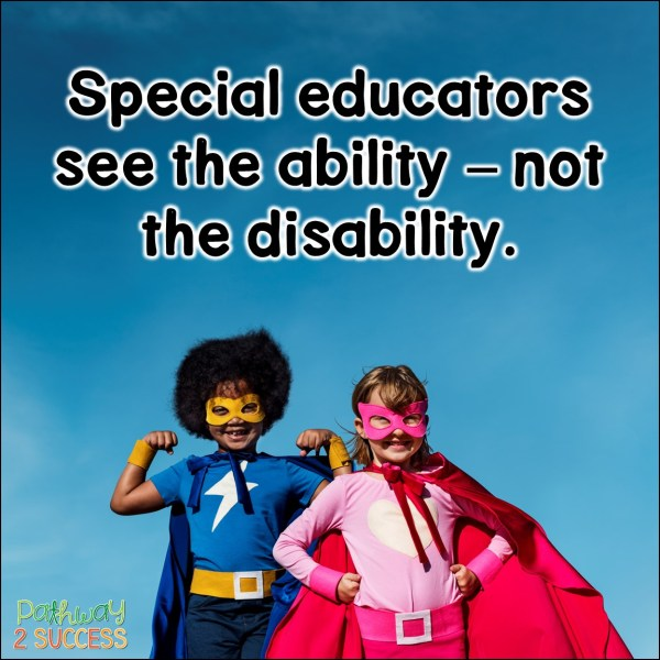 12 Reasons Why Special Educators are Really Superheroes! Special education teachers do it all from teaching lessons, leading small groups, running IEP meetings, contacting parents, providing modifications at the last minute, and more. #specialeducation #pathway2success
