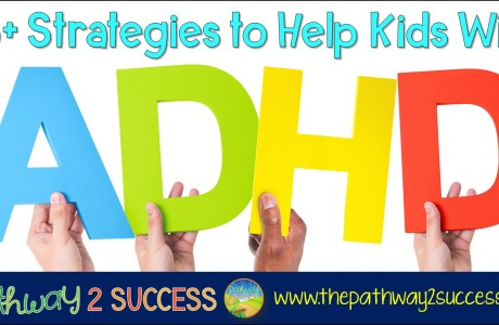 25+ Strategies for Kids with ADHD