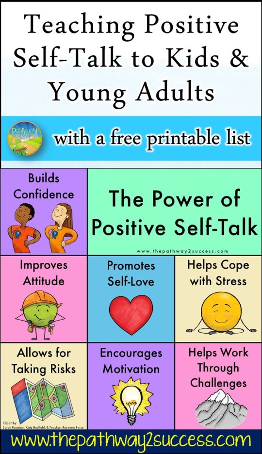 Learn simple strategies to teach positive self-talk to children and teen today! Positive affirmations are a healthy way to promote positive thinking skills with students to help them manage tough emotions, work through challenges, and recognize their own individual potential. This article comes with ready to use ideas and free printable lists to get started. #positiveselftalk #pathway2success