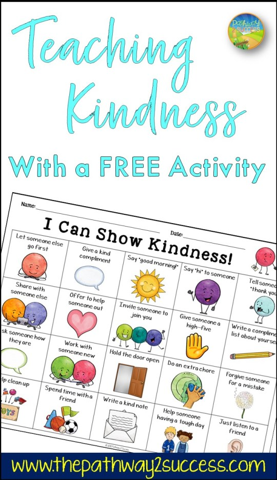 Teach kindness with a free printable learning activity for kids and young adults. As teachers and parents, we know that teaching about being kind can create a more positive learning environment for everyone! Complete a kindness challenge with a fun lesson to help encourage a caring and positive community for all. #kindness #pathway2success