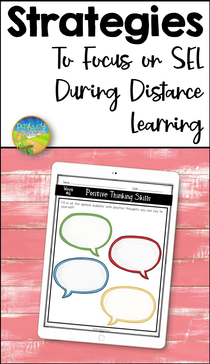 9+ strategies and ideas to focus on social emotional learning during distance learning. This post includes free ideas, printables, and even digital resources to help teachers and support staff get started. #pathway2success