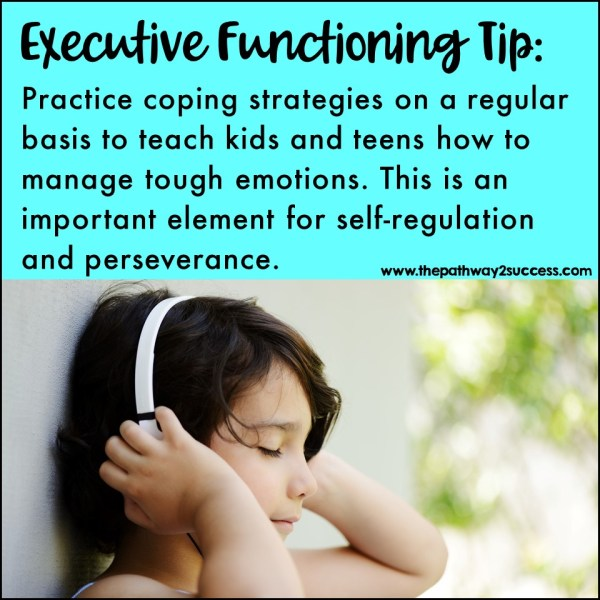 Practice coping strategies. Simply put, coping strategies should be practiced every day! This is to help kids and teens be able to use them when they need them the most. Use this list of 100 coping strategies for kids and teens to get started.