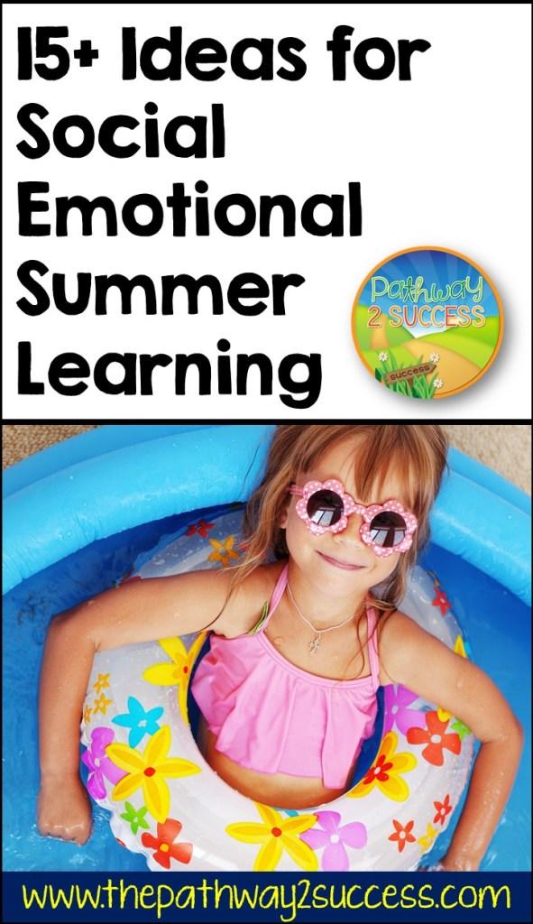 15+ Ideas for Social Emotional Summer Learning