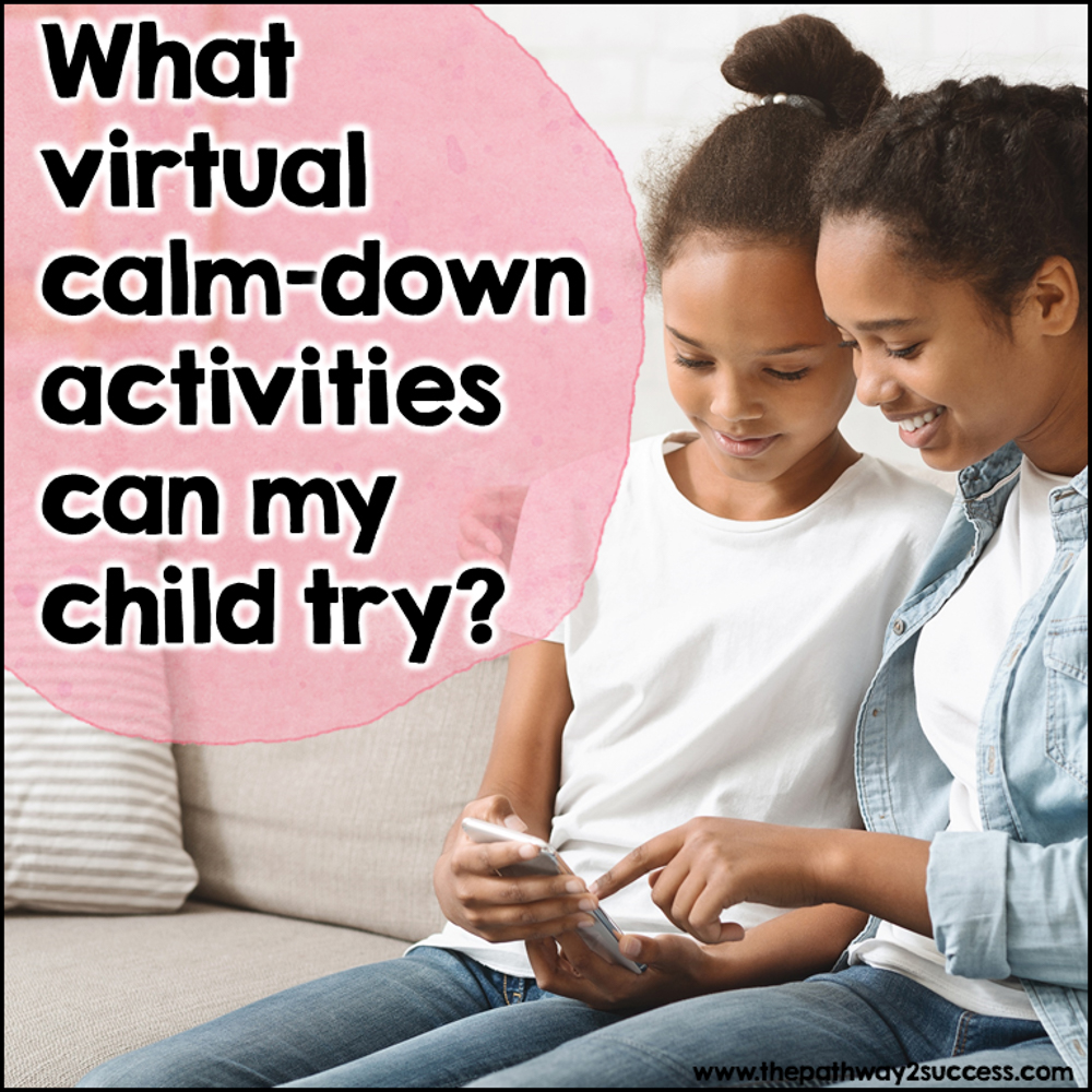 What virtual calm down activities can my child try?