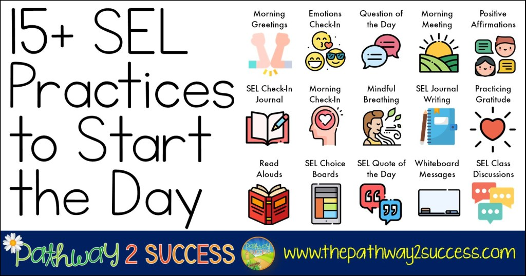15+ Social Emotional Learning best practices to start the day! Use these techniques and strategies to integrate SEL skills each morning. This come with many free resources to try in your own classroom.